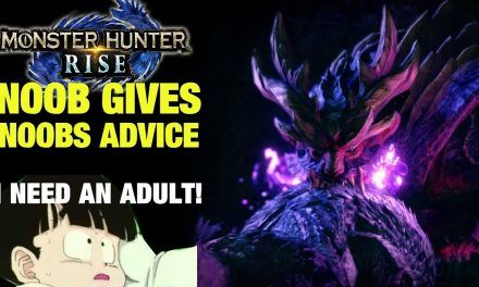 Monster Hunter Rise – Noob Advice Story – I NEED AN ADULT!