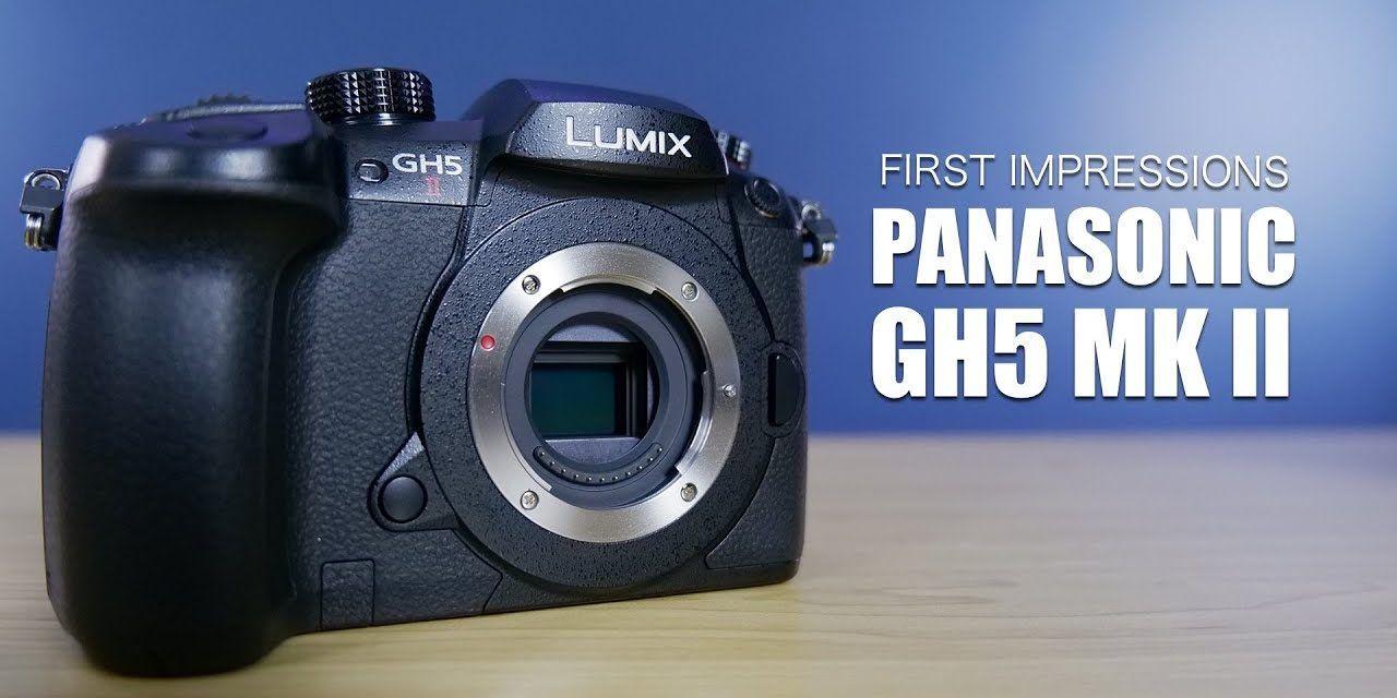 Panasonic GH5 MK II First Impressions (vs Lumix S5)